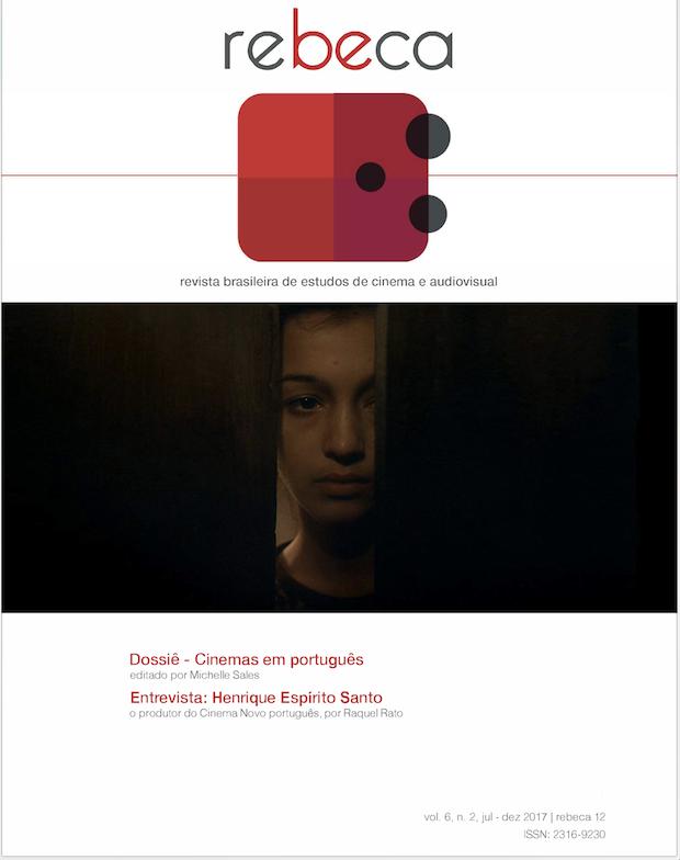 Resultado de imagem para Rebeca - Revista Brasileira de Estudos de Cinema e Audiovisual v. 6, n. 2 (2017)